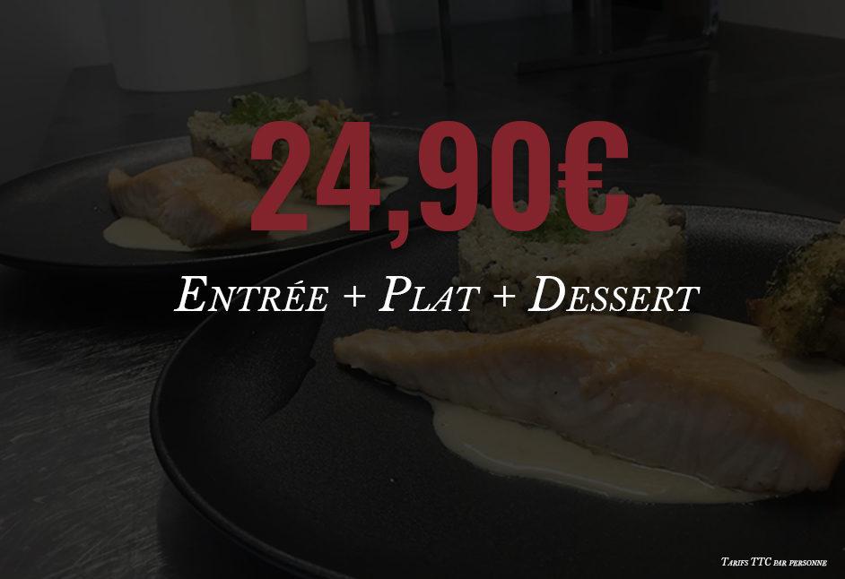 Entrée + Plat + Dessert